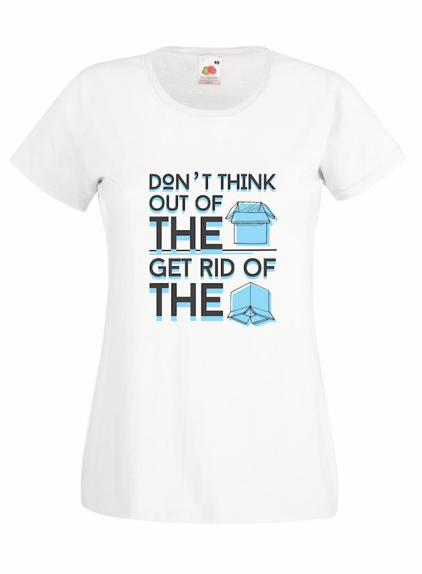 Don't Think Inside design for t-shirt, hoodie & sweatshirt