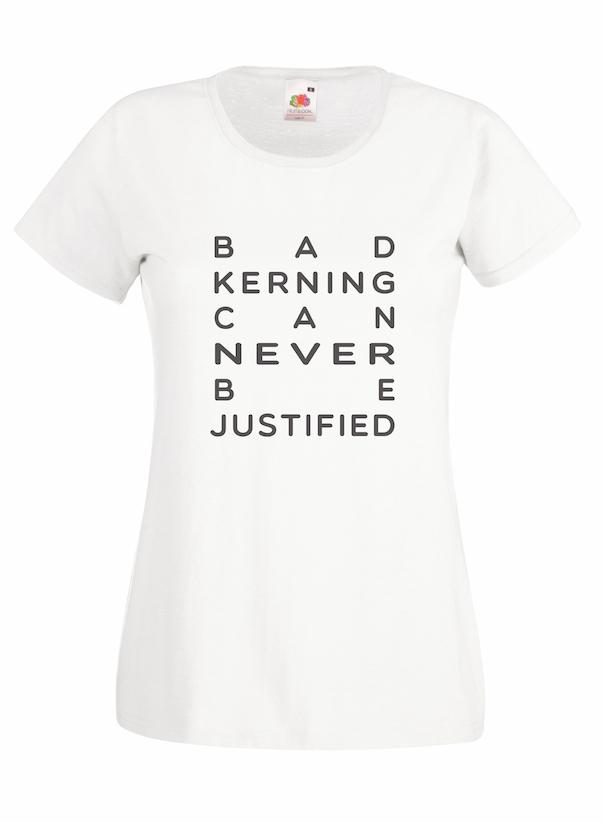 Bad Kerning design for t-shirt, hoodie & sweatshirt