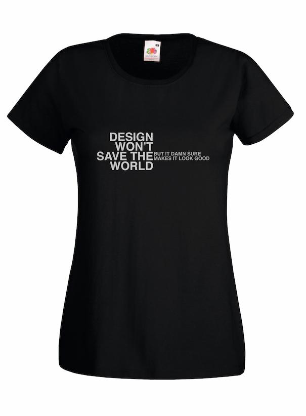Design Won't design for t-shirt, hoodie & sweatshirt