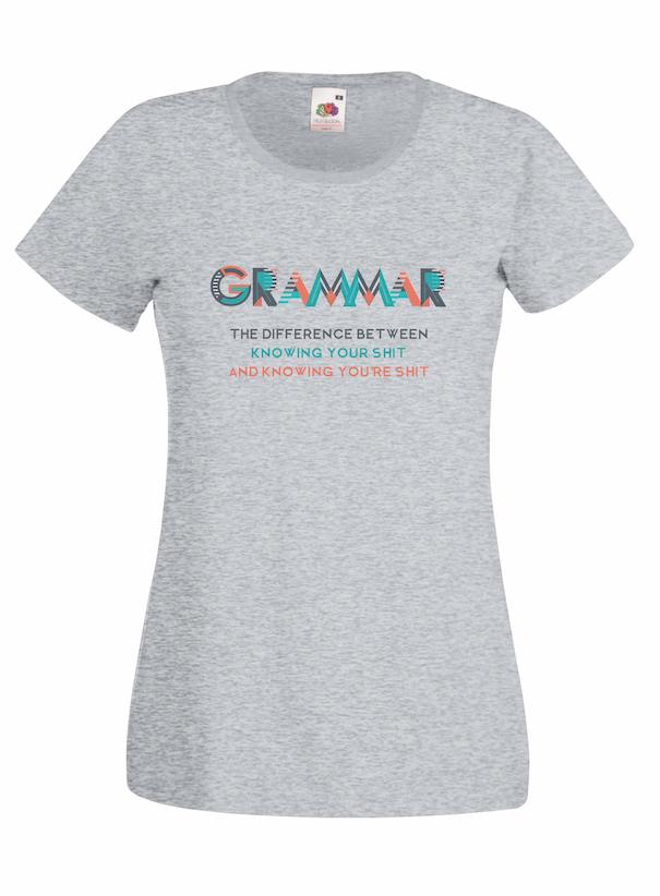 Grammar design for t-shirt, hoodie & sweatshirt