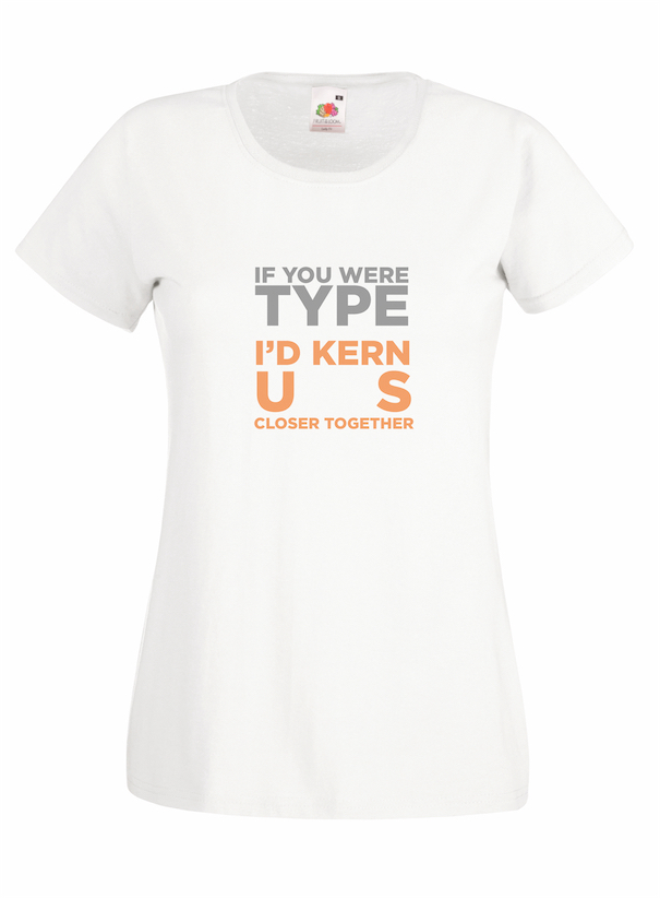 If You Were Type design for t-shirt, hoodie & sweatshirt