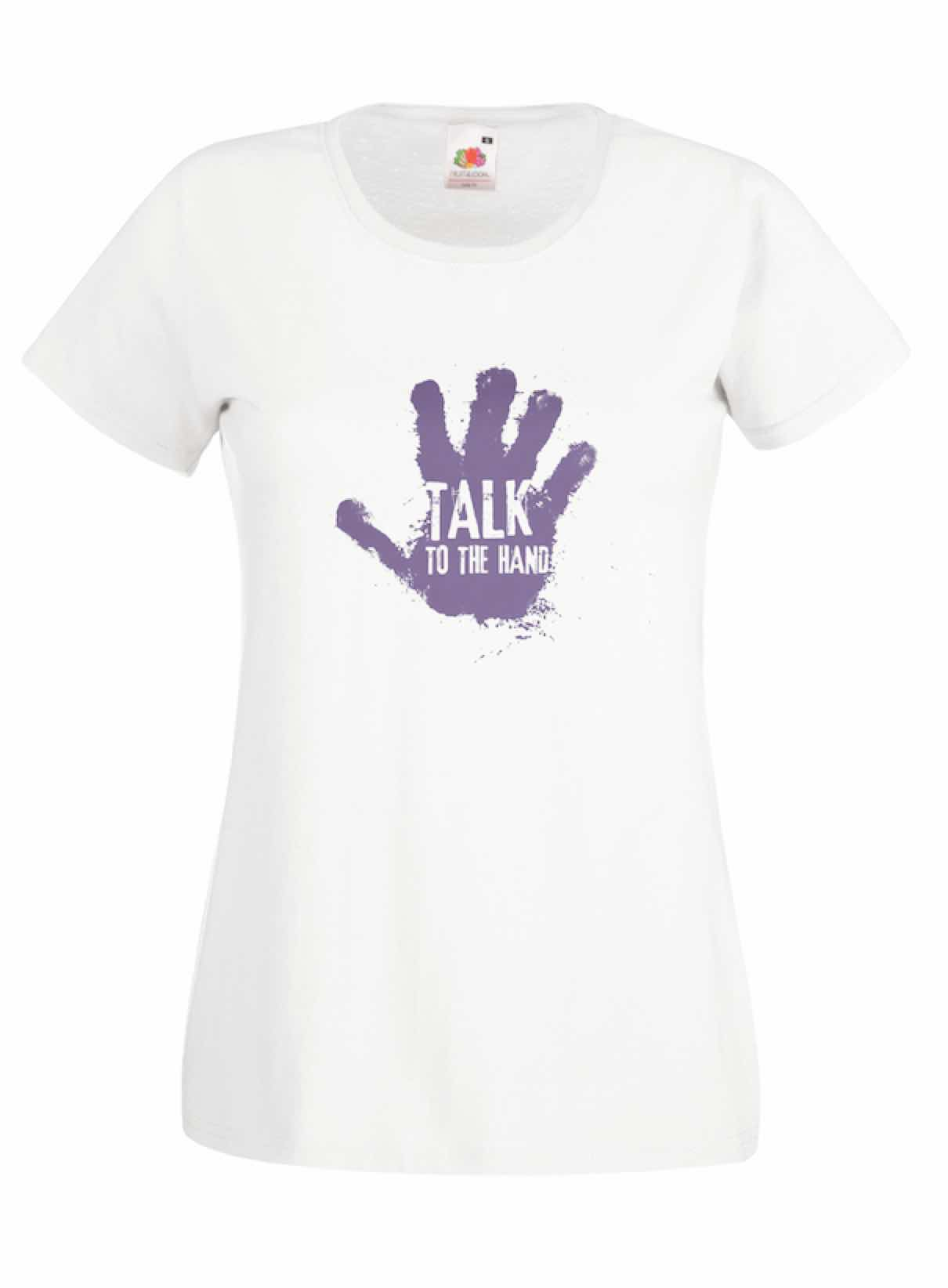 Talk To The Hand design for t-shirt, hoodie & sweatshirt