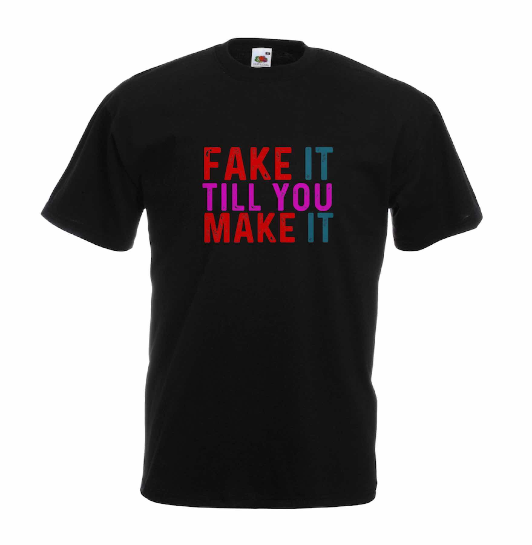 Fake It design for t-shirt, hoodie & sweatshirt